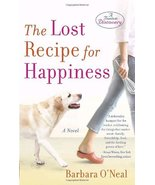 The Lost Recipe for Happiness [Paperback] [Dec 30, 2008] O'Neal, Barbara - $5.42