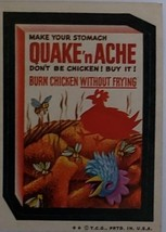 1974/ 6th S TOPPS WACKY sticker Quake 'm Ache Burn Chicken without Frying - $1.95