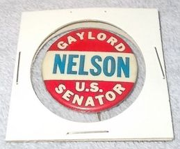 Gaylord Nelson Wisconsin US Senator Campaign Pinback Button Red White Blue - $24.95