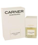 Latin Lover By Carner Barcelona Eau De Parfum Spray 3.4 Oz For Women - $148.89