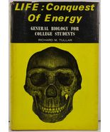 Life: Conquest of Energy by Richard M. Tullar - $13.99