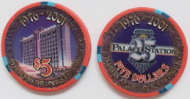 Palace Station 25 Year Anniversary 1976-2001 $5 Casino Chip vintage - $9.95