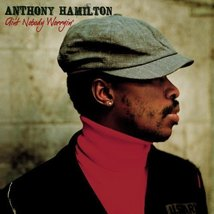 Ain't Nobody Worryin' by SONY MUSIC SPECIAL PRODUCTS [Audio CD] Anthony Hamilton
