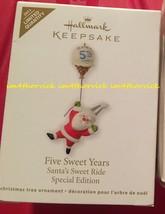 Hallmark 2011 Ltd. Qty. Five Sweet Years Santa's Sweet Ride Special Edition - $14.99