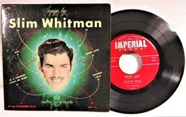 record 45 EP Slim Whitman Songs By Imperial IMP-131.USA only - $3.95