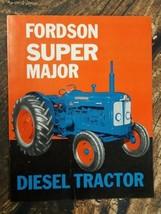 Fordson Farm Tractor Brochure Super Major Diesel Tractor Catalogue Manua... - $64.35