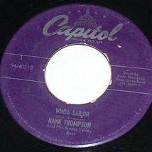 45 RPM Hank Thompson Whoa Marinero, Swing Gates Of Love Capital Record 4... - $13.37