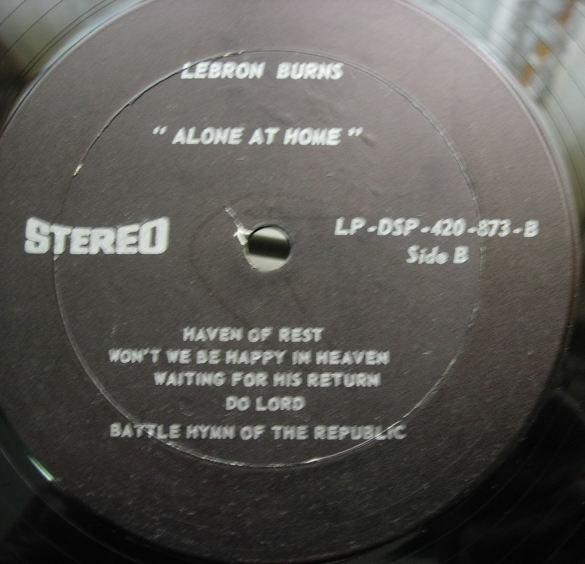 Lebron Burns - Alone At Home - LP-DSP-420-873 - Southern Gospel