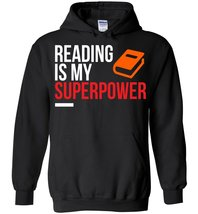 Reading Is My Superpower Blend Hoodie - $35.99+