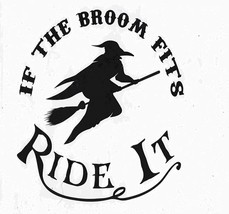 if the broom fits ride it, car, boat, house, truck decal vinyl stickers,