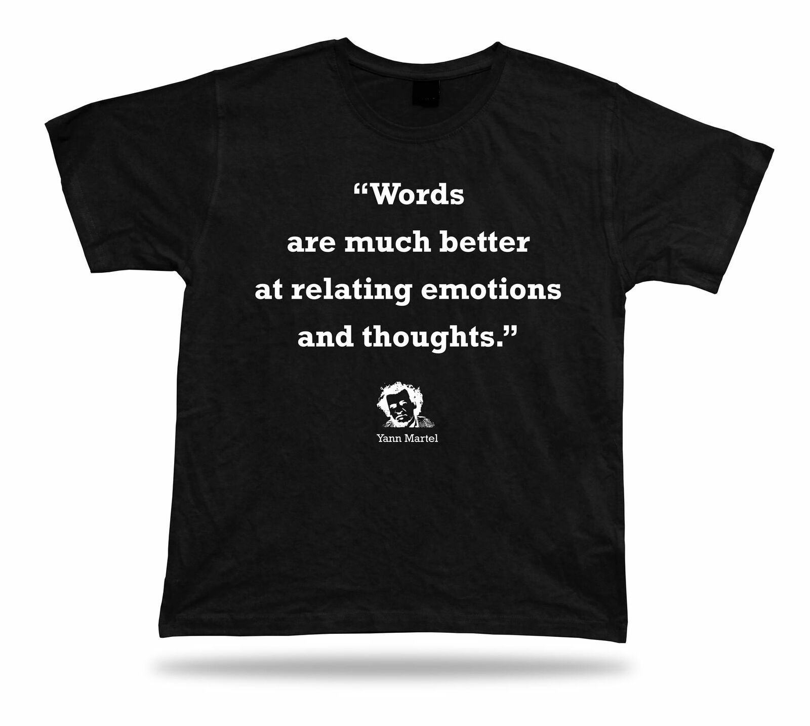 Primary image for Yann Martel For Sale BEST TEE Quote APPARLE Special Birthday BBF SHIRT Gift Idea