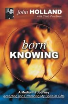 Born Knowing [Paperback] Holland, John image 1