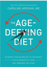 The Age-Defying Diet - Caroline Apovian, MD -- Hardcover Book New - $8.59