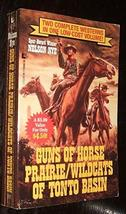Guns of Horse Prairie/Wildcats of Tonto Basin/2 Westerns in 1 Book Nye, ... - $12.80