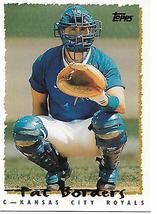 Baseball Card- Pat Borders 1995 Topps #151T - $1.00