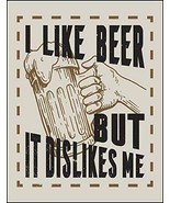 I Like Beer But It Dislikes Me Funny Laminated Sign sp2996 - $8.86