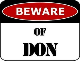 Beware of Don Funny Sign SP1089 - $8.56