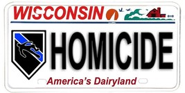 Wisconsin Police Sheriff NOVELTY License Plate - Homicide Chalk Body Out... - $12.82