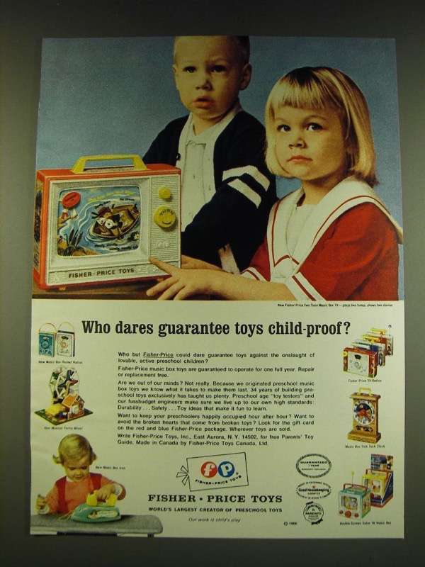 1966 Fisher Price Toys Ad - Who dares guarantee toys child-proof