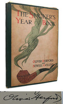 Oliver Herford, Sewell Collins THE SMOKER'S YEAR BOOK  1st Edition 1st P... - $100.00