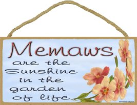 Dogwood Memaws Are The Sunshine In The Garden Of Life SIGN Plaque - $12.86