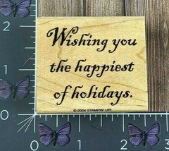 Stampin' Up! Wishing You The Happiest Of Holidays Rubber Stamp 2004 Wood... - $2.48
