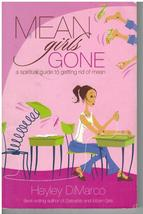 Mean Girls Gone A Spiritual Guide To Getting Ri... - $5.75