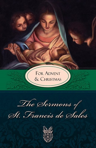 Sermons of st. francis for advent and christmas