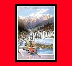 Mont Blanc Travel Print - French Travel Poster Travel Gift Idea Mont Bla... - $16.99+