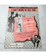 Vintage 1945 I Can't Begin to Tell You The Dolly Sisters Sheet Music  - $4.94