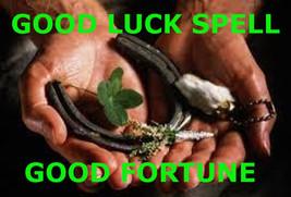 Good luck spell, good fortune haunted magic spell, money, wealth, prospe... - $33.30