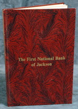 """The First National Bank of Jackson"" 100th Anniversary book 1873-7973 - $9.99"