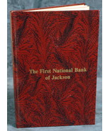 """""""The First National Bank of Jackson"""" 100th Anniversary book 1873-7973 - $5.00"""