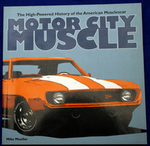 MOTOR CITY MUSCLE: The High Powered History of the American Musclecar Mu... - $5.36