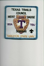 2009 Texas Trails Council Merit Badge Seminar Tarleton  University patch... - $5.94