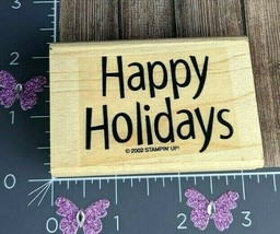Stampin Up! 2002 Happy Holidays Rubber Stamp Christmas Hanukkah New Year... - $1.73