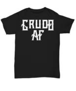 Crudo AF Shirt - Black Tshirt - Unisex Tee - Unisex Tee - $18.13