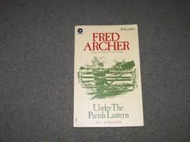 Under the Parish Lantern (Coronet Books) [Jun 01, 1976] Archer, Fred