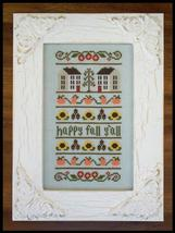 Happy Fall Y'all cross stitch chart Country Cottage Needleworks - $7.20