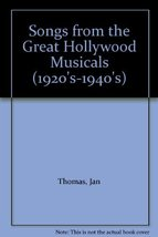 Songs from the Great Hollywood Musicals (1920's-1940's) [Paperback] Jan Thomas