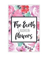 The Earth Laughs In Flowers Motivational Wall Art - $8.42