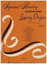 Song Book~Sigmund Romberg Album for Lowrey Organ ~ Mark Laub ~ 1926 - $10.84
