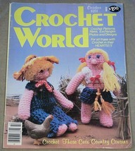 Crochet World October 1981 Featuring Cute Country Cousins - $4.90