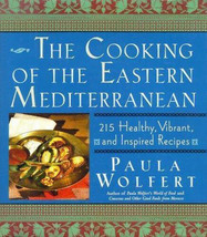 The Cooking of the Eastern Mediterranean : 215 Recipes Cookbook - Paula ... - $17.15