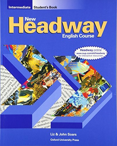 New Headway English Course: Intermediate Student's Book Soars, John