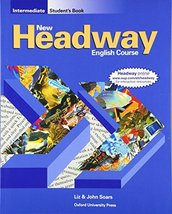 New Headway English Course: Intermediate Student's Book Soars, John - $19.80