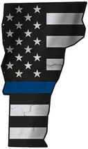 Thin Blue Line Police State of Vermont Laser CutOut Metal Sign 17Hx10W. - $25.74