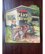 VTG  Lillian Thoele Our Playhouse A Coloring Book The Saalfield Publishi... - $127.71