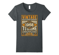 Uncle Shirts -   Vintage Genuine Made In February 1968 50th Birthday Gift 50 Wow - $19.95+