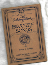 THE GOLDEN BOOK OF FAVORITE SONGS, Hall & McCreary Co., Chicago - 20th E... - $4.50